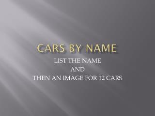 CARS BY NAME