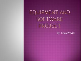 Equipment and Software project