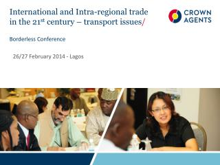 International and Intra-regional trade in the 21 st  century – transport issues /