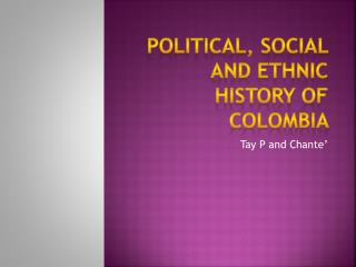 Political, Social and ethnic history of  Colombia