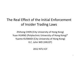 The Real Effect of the Initial Enforcement of Insider Trading Laws