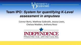 Team IPO:  System  for quantifying K-Level assessment in amputees
