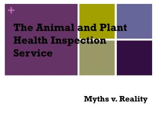 The Animal and Plant Health Inspection Service