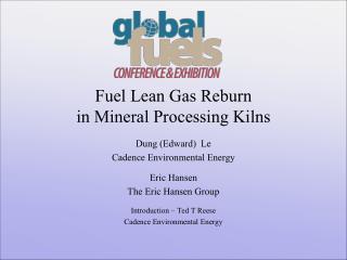 Fuel Lean Gas Reburn in Mineral Processing Kilns