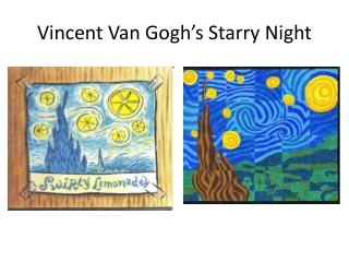 Vincent Van Gogh's Starry Night