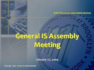 General IS Assembly Meeting