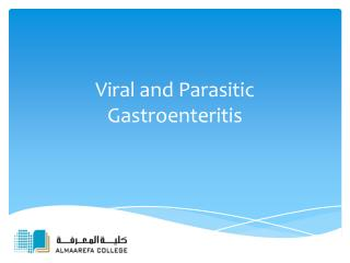 Viral and  Parasitic Gastroenteritis