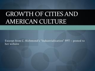 Growth of Cities and American Culture