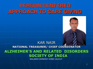 PERSON CENTERED APPROACH TO CARE GIVING