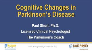 Cognitive Changes in Parkinson's Disease