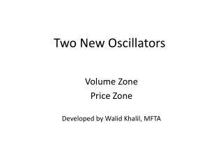 Two New Oscillators