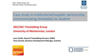 Case study in institutional/supplier partnership; communicating timetables to student