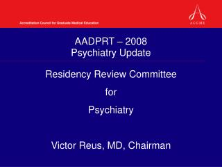 AADPRT – 2008 Psychiatry Update