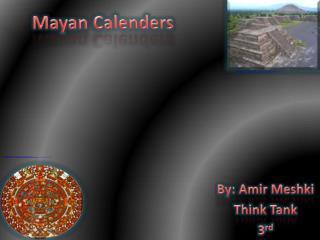 Mayan Calenders