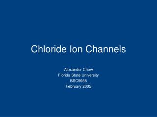 Chloride Ion Channels