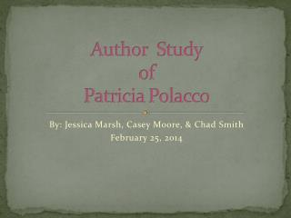 Author  Study of Patricia  Polacco