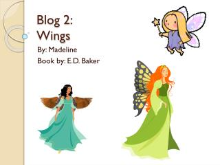Blog 2: Wings