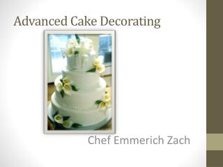 Advanced Cake Decorating