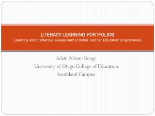 LITERACY LEARNING PORTFOLIOS Learning about effective assessment in Initial Teacher Education programmes