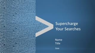 Supercharge Your Searches