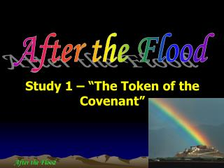 "Study 1 – ""The Token of the Covenant"""