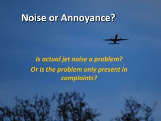Noise or Annoyance?