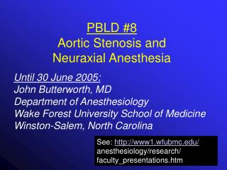 PBLD #8 Aortic Stenosis and Neuraxial Anesthesia