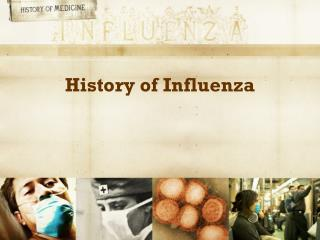 History of Influenza