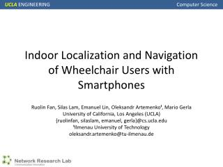Indoor Localization and Navigation of Wheelchair Users with Smartphones