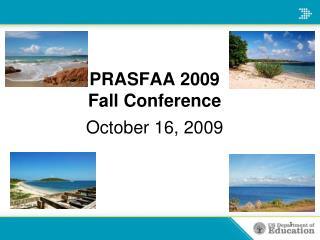 PRASFAA 2009 Fall Conference