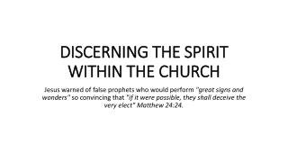 DISCERNING THE SPIRIT WITHIN THE  CHURCH