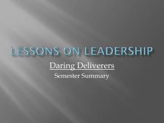 Lessons on Leadership