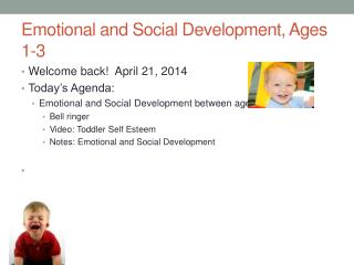 Emotional and Social Development,  Ages 1-3