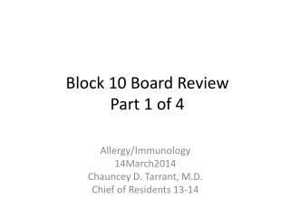 Block 10 Board Review Part 1 of 4