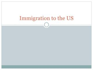 Immigration to the US