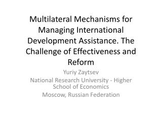 Yuriy Zaytsev National Research University - Higher School of Economics Moscow, Russian Federation