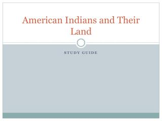 American Indians and Their Land