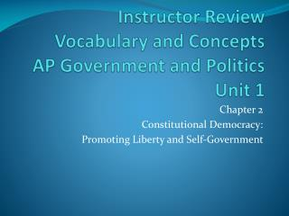 Instructor Review  Vocabulary and Concepts  AP Government and Politics  Unit 1
