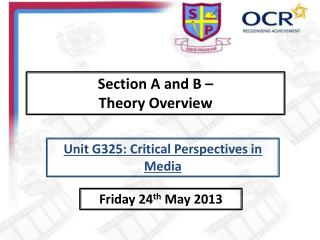 Section A and B –  Theory Overview