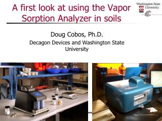 A first look at using the Vapor Sorption Analyzer in soils