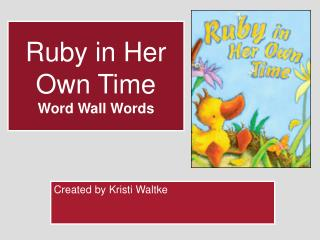 Ruby in Her Own Time Word Wall Words