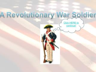 A Revolutionary War Soldier