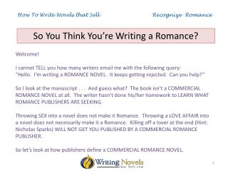 How To Write Novels that Sell                               Recognize  Romance