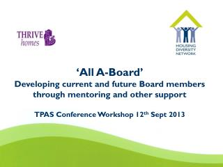 'All A-Board' Developing current and future Board members through mentoring and other support