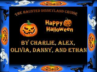 The Haunted disneyland cruise
