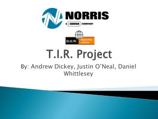 T.I.R. Project