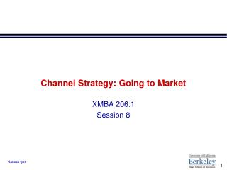 Channel Strategy: Going to Market