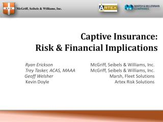 Captive Insurance: Risk & Financial Implications