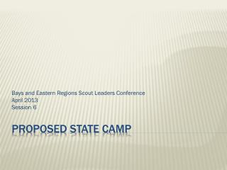 Proposed State Camp