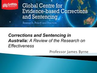 Corrections and Sentencing in Australia:  A Review of the Research on Effectiveness